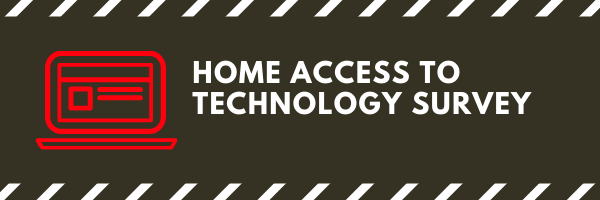 Home Access to Technology Survey