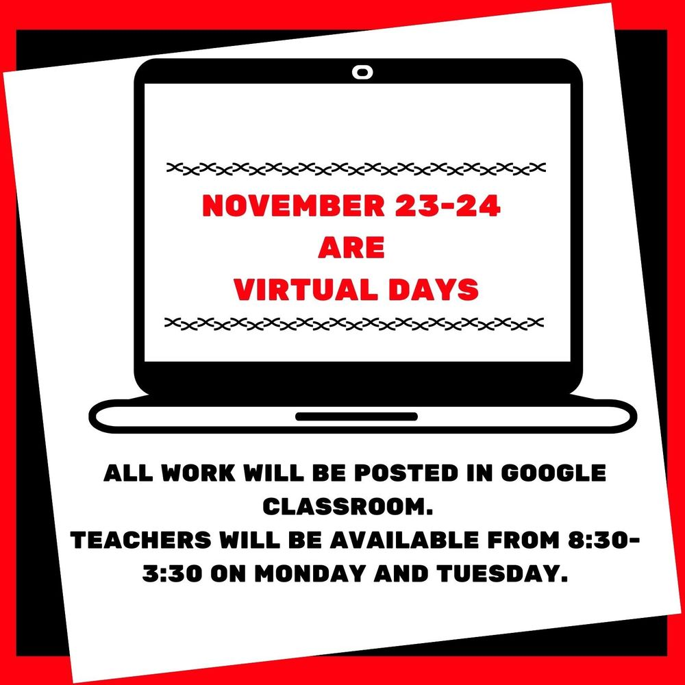 November 23rd and 24th are Virtual Days