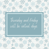 Thursday and Friday will be Virtual Days for the White Hall School District