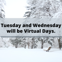 Tuesday and Wednesday will be Virtual Days