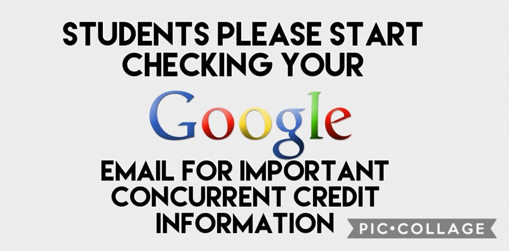 Check your school email for concurrent credit information
